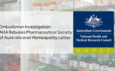 Ombudsman Investigation: AHA Rebukes Pharmaceutical Society of Australia over Homeopathy Letter